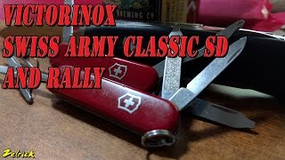 A look at the Victorinox Swiss Army Classic SD and Rally. Two superb pocket knives. Follow me at: Twitter: ...