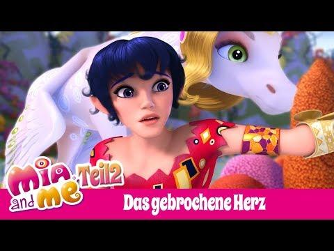 💕Ein gebrochenes Herz - Teil 2 - Mia and me Staffel 3