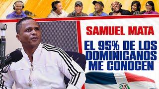 Samuel Mata asegura que el 95% de la población dominicana lo conoce
