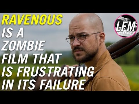 Ravenous is a frustratingly bad zombie film