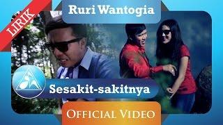 Ruri Wantogia - Sesakit Sakitnya (Official Video Lyric) Video