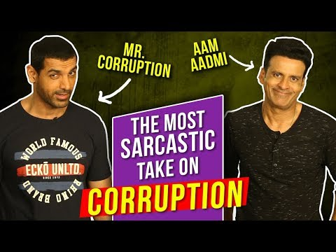 Why is Corruption Good Ft. John Abraham And Manoj