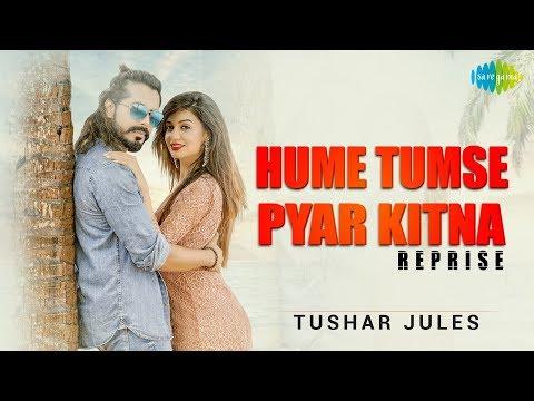 Hume Tumse Pyar Kitna | Tushar Jules | Ramji Gulati | Divya Agarwal | Reloaded - Thời lượng: 3:41.