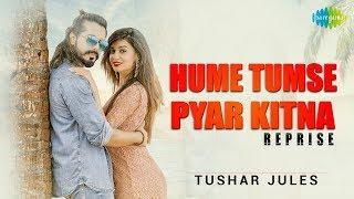Download Lagu Hume Tumse Pyar Kitna | Tushar Jules | Ramji Gulati | Divya Agarwal | Reloaded Mp3