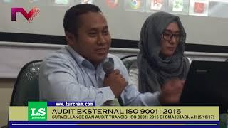 Audit Eksternal ISO 9001:2015 di SMA Khadijah