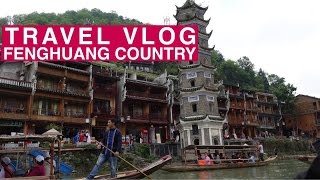 Fenghuang (Phoenix) China  city photo : TRAVEL VLOG #2 | Fenghuang Country (Phoenix Ancient Town) : Hunan Province, Zhangjiajie China 凤凰县.