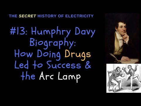 Humphry Davy Biography: How Doing Drugs Led to Sucess & the Arc Lamp