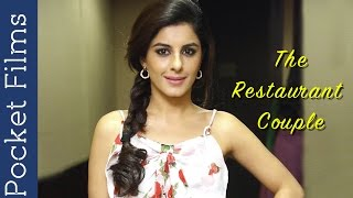 Romantic Short Film - The Restaurant Couple - Feat. Isha Talwar  | A Date Night