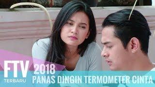 Video FTV Indah Permatasari & Miqdad Addausy -  Panas Dingin Termometer Cinta MP3, 3GP, MP4, WEBM, AVI, FLV September 2019
