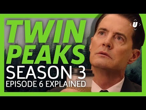 Twin Peaks Season 3 Episode 6 Breakdown - Don't Die