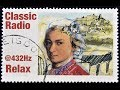 Classical Music Radio @432HZ for Relaxation and Focus