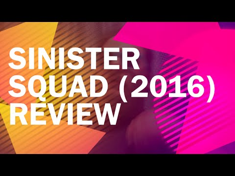 Sinister Squad (2016) Review