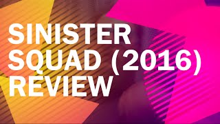 Nonton Sinister Squad (2016) Review Film Subtitle Indonesia Streaming Movie Download