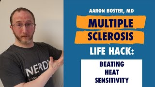 Coping With Multiple Sclerosis Heat Sensitivity