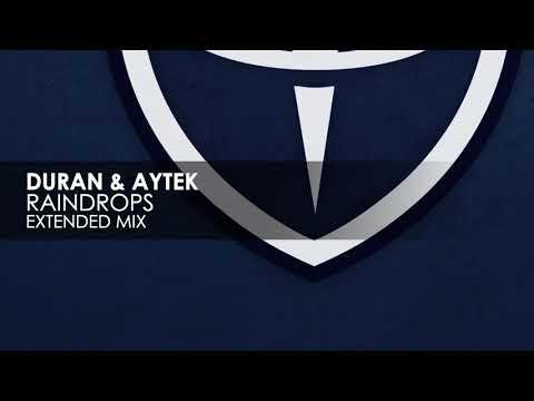 Duran & Aytek - Raindrops [2021]