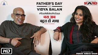 Watch Vidya Balan talk about her relationship with her father and how his continuous support helped her become the woman she...