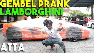 Video GEMBEL PRANK LAMBORGHINI! ATTA MEMALUKAN! MP3, 3GP, MP4, WEBM, AVI, FLV April 2019