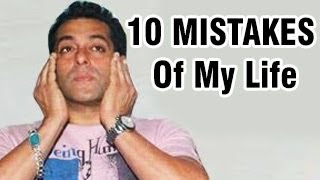 10 BIGGEST MISTAKES Of Salman Khan's Life!