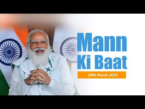 PM Modi's Mann Ki Baat with the Nation, March 2021