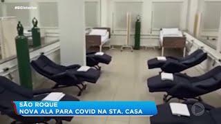 Santa Casa de São Roque inaugura nova ala para tratamento da Covid-19