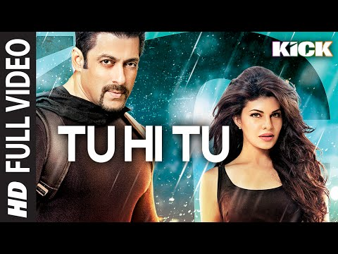 Tu Hi Tu FULL VIDEO Song - Kick - Neeti Mohan - Salman...