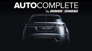AutoComplete: Velar is Range Rover's first new line in 10 years by Roadshow