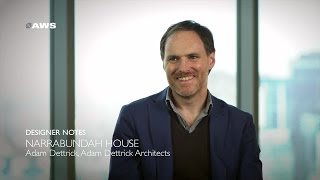 Designer Notes, Narrabundah House - Adam Dettrick