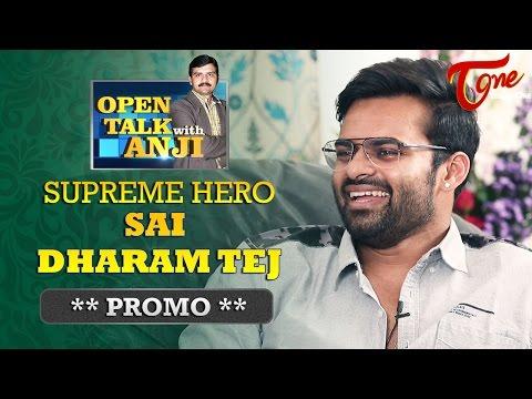 Hero Sai Dharam Tej Exclusive Interview Promo | Open Talk with Anji | 05