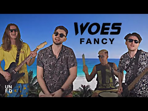 Woes - Fancy [Official Music Video]