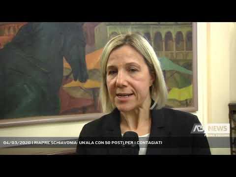 04/03/2020   RIAPRE SCHIAVONIA: UN'ALA CON 50 POSTI PER I CONTAGIATI