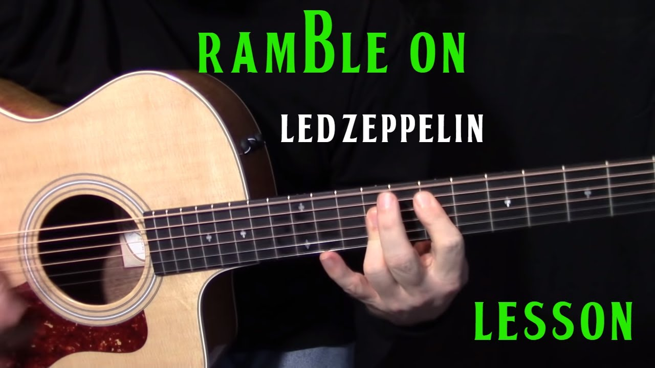 """how to play """"Ramble On"""" by Led Zeppelin – acoustic guitar lesson"""