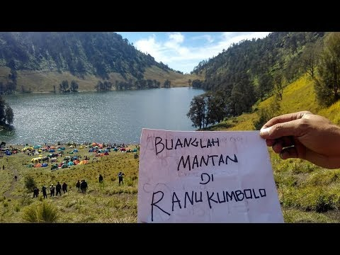 Buanglah Mantan Di Ranu Kumbolo (Story Documenter)