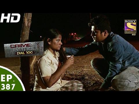 Video Crime Patrol Dial 100 - क्राइम पेट्रोल - Ep 387 - Pune Murder Case, Maharashtra -14th Feb, 2017 download in MP3, 3GP, MP4, WEBM, AVI, FLV January 2017