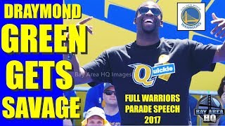 DRAYMOND GREEN'S SAVAGE FULL SPEECH at WARRIORS PARADE on SUPERTEAM, LEBRON JAMES ?