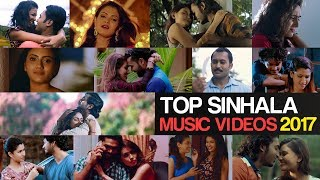 Top Sinhala Music Videos 2017 || Jukebox || Sinhala Best Music Videos