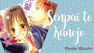 Reseña Manga: Senpai to Kanojo | Lo nuevo y lo viejo...