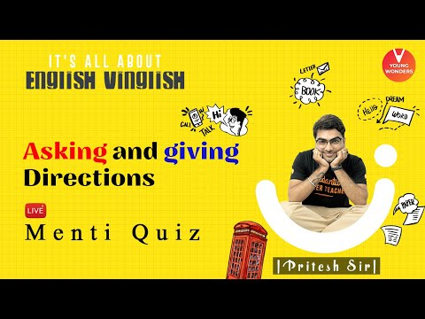 Asking And Giving Directions | English Vocabulary | Class 6 - 8 | Young Wonders | Pritesh Sir