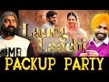 Laung Lachi  | Packup Party | ammy Virk