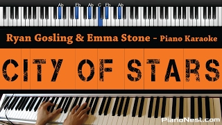 Video Ryan Gosling & Emma Stone - City of Stars - Piano Karaoke / Sing Along / Cover with Lyrics download in MP3, 3GP, MP4, WEBM, AVI, FLV January 2017