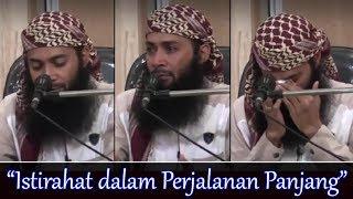 """Video Kajian Penuh Tangis, """"Istirahat Dalam Perjalanan Panjang"""" - Ust Syafiq Riza Basalamah MP3, 3GP, MP4, WEBM, AVI, FLV Mei 2018"""