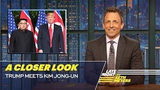 Video Trump Meets Kim Jong-un: A Closer Look MP3, 3GP, MP4, WEBM, AVI, FLV Oktober 2018
