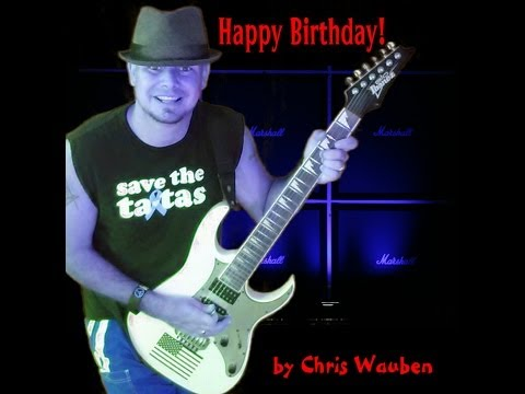 Happy Birthday (Pop Version) Music Video! by Chris Wauben