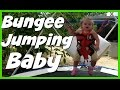THE AMAZING BUNGEE JUMPING BABY