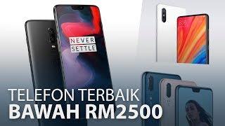 Telefon Terbaik Di Bawah RM2500 (Pertengahan 2018)