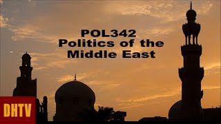 POL342 Politics of the Middle East #02 Sp14