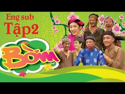 Phim Hài Tết 2017 BỜM (Phần 2)