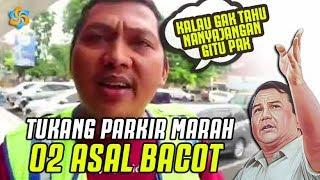 """Video Malunya! Prabowo DIAMUK Tukang Parkir """"Cangkemnya Bisa Ditata Gak ?"""" MP3, 3GP, MP4, WEBM, AVI, FLV Februari 2019"""