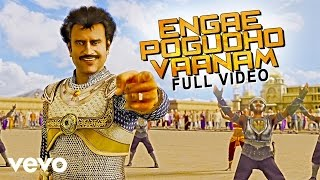 Nonton Kochadaiiyaan   Engae Pogudho Vaanam Video   A R  Rahman   Rajinikanth  Deepika Film Subtitle Indonesia Streaming Movie Download