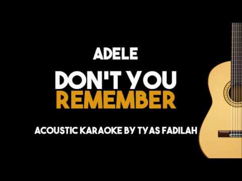Adele – Don't You Remember (Acoustic Guitar Karaoke backing track with Lyrics)