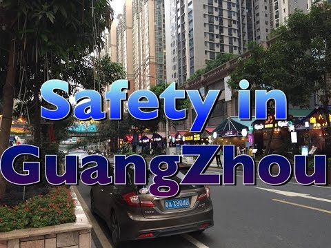Safety In GuangZhou